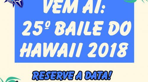 Vem aí: 25º Baile do Hawaii em Outubro